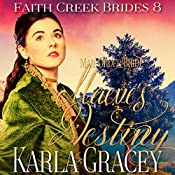 Maeve's Destiny: Faith Creek Brides, Book 8 | Karla Gracey