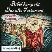 Das alte Testament (Bibel kompakt - Spezialausgabe) | Alessandro Dallmann