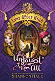 The Unfairest of Them All (Ever After High)