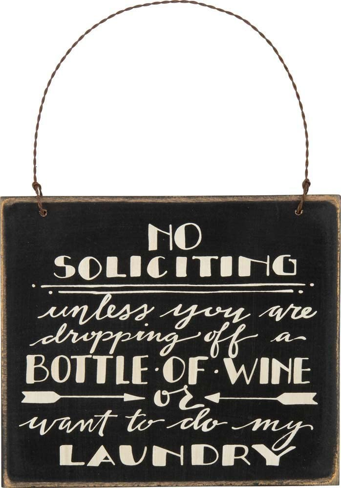 Primitives by Kathy, No Soliciting Sign