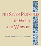 The Seven Principles in Word and Worship