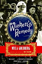 Wickett's Remedy: A Novel