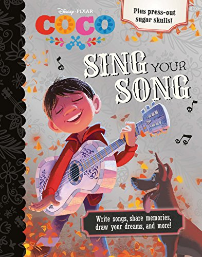 Disney Pixar Coco Sing Your Song: Where Your Imagination Gets to Dance!