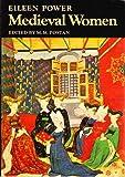 Medieval Women, Eileen E. Power and M. Poston, 0521099463