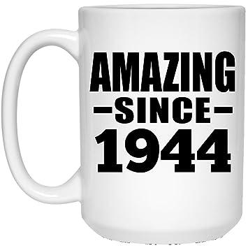 Amazon Com Birthday Gift Idea Amazing Since 1944 15 Oz Coffee Mug