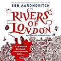 Rivers of London: Rivers of London, Book 1 Audiobook by Ben Aaronovitch Narrated by Kobna Holdbrook-Smith