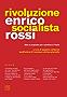 Rivoluzione socialista: Idee e proposte per cambiare l'Italia