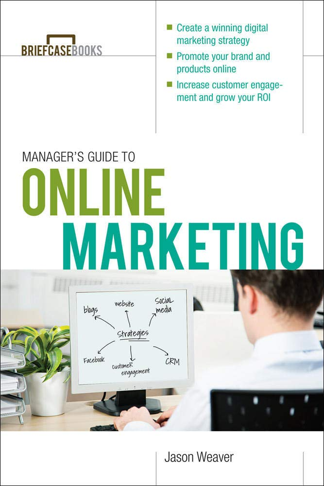 Manager's Guide to Online Marketing (Brief Case Books)