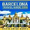 Barcelona Travel Guide 2016