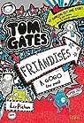 Tom Gates, Tome 6 : Friandises à gogo (ou pas) par Pichon