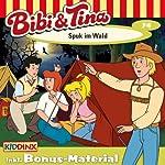 Spuk im Wald (Bibi und Tina 74)   Markus Dittrich