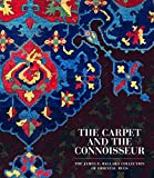 The Carpet and the Connoisseur: The James F. Ballard Collection of Oriental Rugs