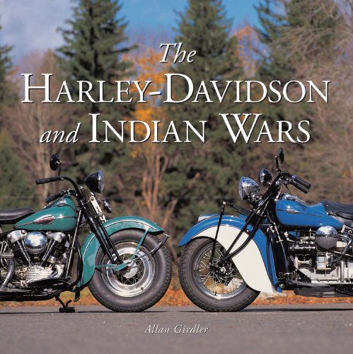 Read Online The Harley-Davidson and Indian Wars ebook