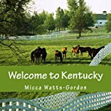 Welcome to Kentucky, Micca Watts-Gordon, 1482544660