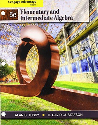 Bundle: Cengage Advantage Books: Elementary and Intermediate Algebra, 5th + WebAssign Printed Access Card for Tussy/Gustafson's Elementary and Intermediate Algebra, 5th Edition, Single-Term