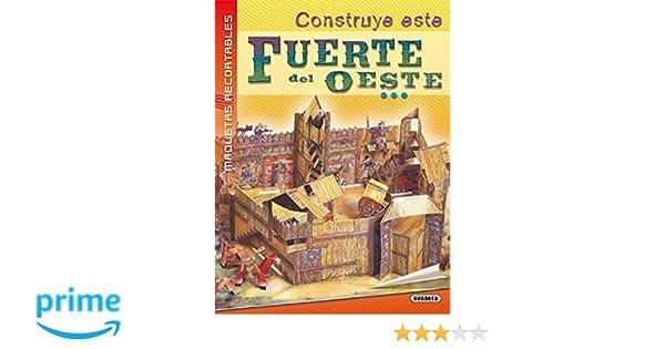Fuerte del Oeste (Maquetas Recortables): Amazon.es: Equipo ...