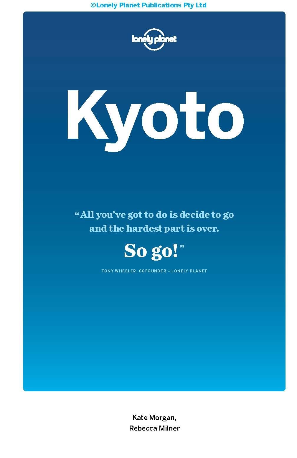 Lonely Planet Kyoto (Travel Guide): Amazon.es: Lonely Planet, Kate Morgan, Rebecca Milner: Libros en idiomas extranjeros