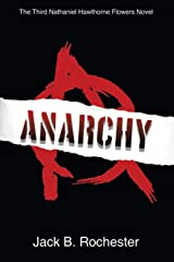 Anarchy (Nathaniel Hawthorne Flowers Series) Paperback
