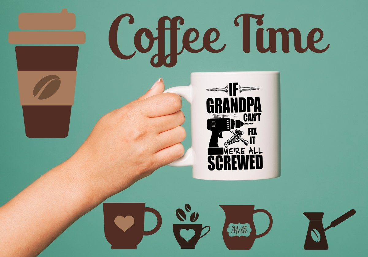 If Grandpa Can't Fix It We're All Screwed Funny 11 Oz Coffee Mug Great Gift for Fathers Day Gift for Dad, Grandpa, Husband From Son, Papa Fathers Day Gift from Son and Daughter Funny Grandpa Mug by Hot Ass Tees (Image #6)