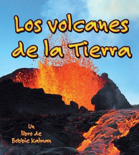 Los Volcanes de la Tierra / Volcanoes on Earth (Observar La Tierra / Looking at Earth) (Spanish Edition)
