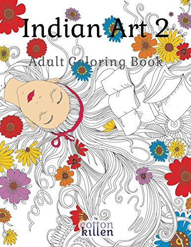 Read Online Indian Art 2 - Adult Coloring Book: 49 of the most exquisite designs for a relaxed and joyful coloring time PDF