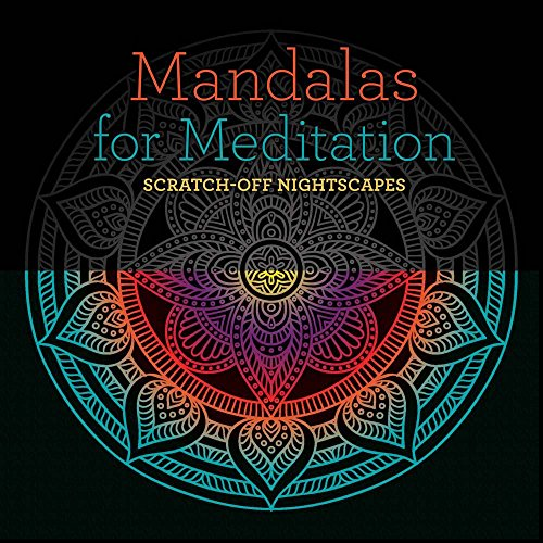 Mandalas for Meditation: Scratch-Off NightScapes
