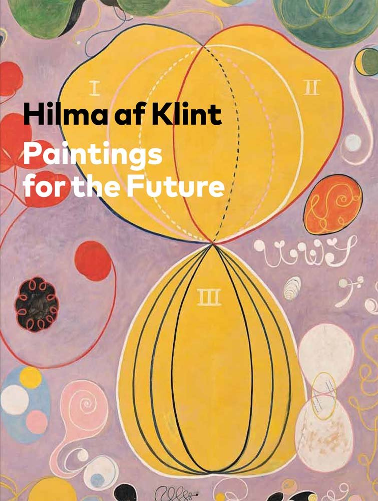 Read Online Hilma af Klint: Paintings for the Future PDF
