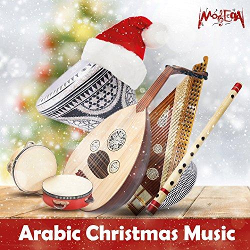 Arabic Christmas Music (Christmas Arabic Songs)