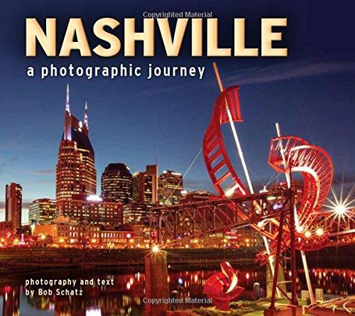 Nashville  A Photographic Journey