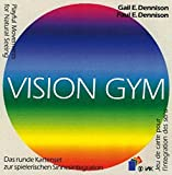 Vision Gym: Playful Movements for Natural Seeing