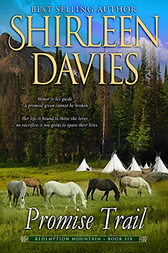 Promise Trail (Redemption Mountain Historical Western Romance Book 6) by [Davies, Shirleen]