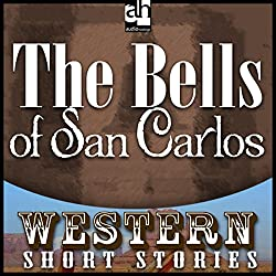 The Bells of San Carlos