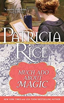 Much Ado about Magic - Kindle edition by Patricia Rice