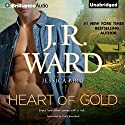 Heart of Gold Audiobook by J.R. Ward Narrated by Emily Beresford