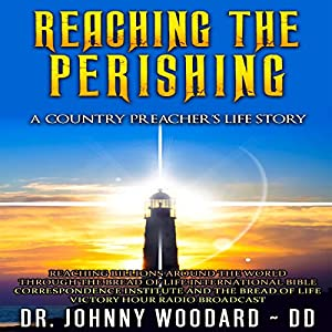 Reaching the Perishing Audiobook