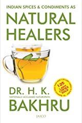 Indian Spices & Condiments as Natural Healers Kindle Edition