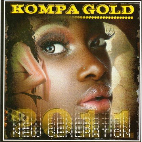 Kompa Gold 2011 - New Generation