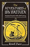 img - for The Adventures of Ibn Battuta: A Muslim Traveler of the 14th Century by Ross E. Dunn (1987-03-03) book / textbook / text book