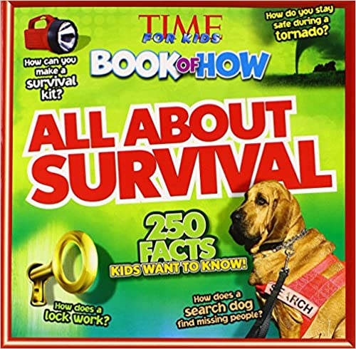 Time For Kids Book of How All About Survival