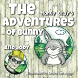 The Adventures of Bunny and Jody, Mandy Gray, 1500271527