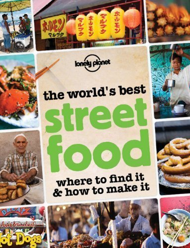 Street Food (Lonely Planet General Pictorial) of T. Bowles 1st (first) Edition on 16 March 2012