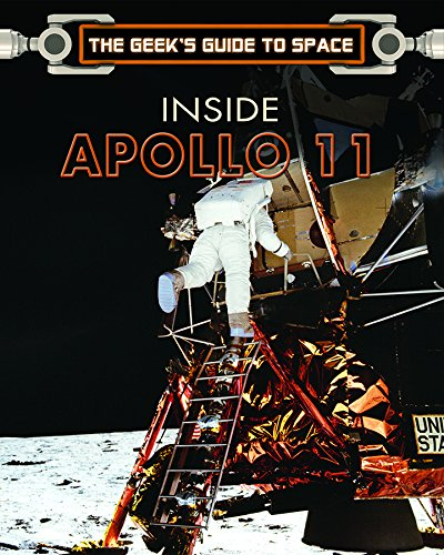 Download Inside Apollo 11 (The Geek's Guide to Space) ebook