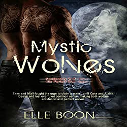 Mystic Wolves: Accidentally Wolf (Book 1) and His Perfect Wolf (Book 2)