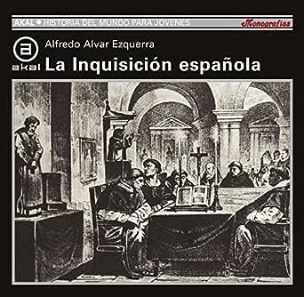 INQUISICION ESPAÑOLA (Historia del mundo para jóvenes nº 64) eBook ...