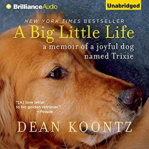amazoncom a big little life a memoir of a joyful dog