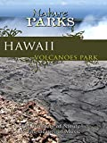 Nature Parks - Hawaii Volcanos Park