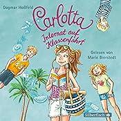 Internat auf Klassenfahrt (Carlotta 8) | Dagmar Hoßfeld