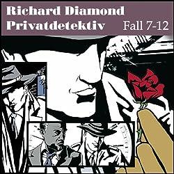 Richard Diamond Privatdetektiv Fall 7-12