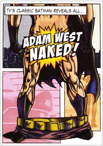 Adam West Naked!: TV's Classic Batman Reveals - Naked Bats