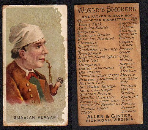 1888 Allen & Ginter N33 Worlds Smokers (Non-Sports) card#45 Suabian Peasant of the Grade Good